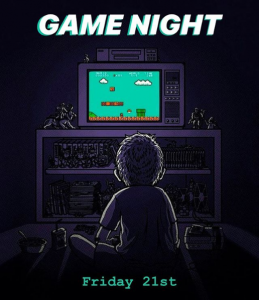 Come Have Fun at Game Night This Friday